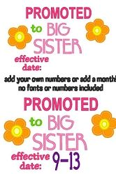 Promoted To Big Sister Applique - 3 Sizes! | Featured Products | Machine Embroidery Designs | SWAKembroidery.com