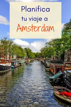 ¿Estás planeando un viaje a Amsterdam? Revisa esta con guía con todos los datos que necesitas saber antes de comenzar tu viaje. #planificacion #viaje #amsterdam #holanda