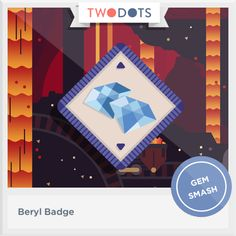 I unearthed new facets of strength and earned my Beryl Badge! - playtwo.do/ts #twodots