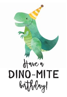 'Dino Mite' - Birthday card template you can print or send online as eCard for free. Personalize with your own message, photos and stickers. Free Printable Birthday Cards, Free Birthday Card, Birthday Card Template, Birthday Cards For Boys, Bday Cards, Funny Birthday Cards, Printable Cards, Diy Birthday, Birthday Wishes