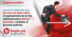 Casación 16900-2014, Lima: En caso de duda sobre el agotamiento de la vía administrativa deberá proceder a trámite el proceso judicial