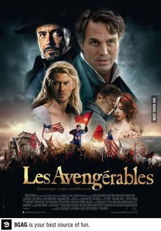 Two of my FAVORITE movies together! Les Avengérables. haha! Should have Cobie Smulders as Fontine though.