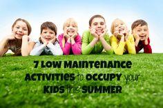 Summer Survival: 7 Low Maintenance Activities for Kids! via @SocialMoms #Summer #Moms #Kids