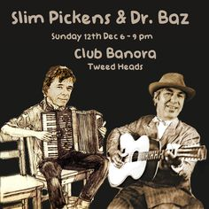 Poster for Australian Blues & Roots music duo Slim Pickens & Dr. Neil Mccann, Slim Pickens, Blue Roots, Blues Music, Music Posters, Byron Bay, Photos, Cake Smash Pictures