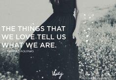 -Thomas Aquinas
