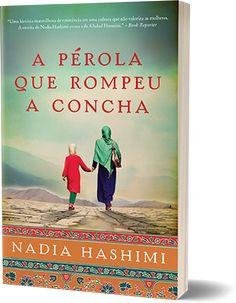 A pérola que rompeu a concha - Nadia Hashimi