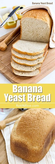 Fragrant and tender Banana Yeast Bread with a hint of cinnamon. Use ripe bananas for best results. Very easy in the bread machine. | http://RotiNRice.com