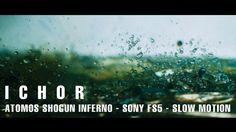Ichor \\ Atomos Shogun Inferno + SONY FS5 + 240p + 120p