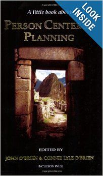 A Little Book About Person Centered Planning, Vol. 1: Connie O'Brien, John O'Brien, John O'Brien & Connie Lyle O'Brien
