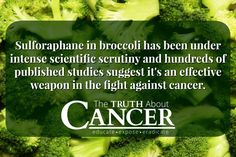 Can Sulforaphane Switch Off Cancer Genes? Click through and read more! // The Truth About Cancer