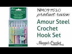 Clover Amour Steel Hook Set Product Review from Maggie's Crochet - NM097520 - YouTube
