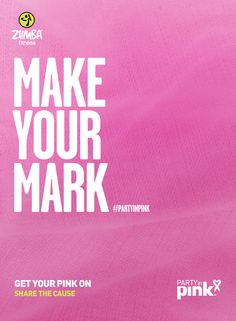Make Your Mark. #partyinpink