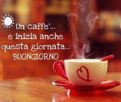 """Buon Giorno! I just had my """"caffe"""" that my hubby made for me. The start of a beautiful day."""