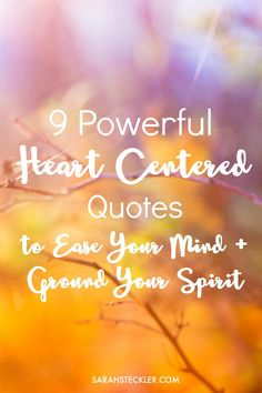 What does it mean to live from the heart? It's more than experiencing an emotion or being guided by one particular notion. Living from the heart and tapping into your heart center is to be guided by the heart in tandem with the wisdom of the mind. These 9 Powerful Heart Centered Quotes will help ease your mind and ground your spirit. Click through to view all the quotes and save the ones that speak to you <3 Don't Give Up Quotes, Quotes To Live By, What Is Mindfulness, Mindfulness Exercises, Always Learning, Self Awareness, Be Kind To Yourself, Tandem, Self Esteem