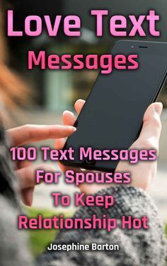 Text Messages Love Bombs To Send Your Sweetie
