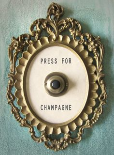 Press for Champagne Framed Vintage Button, clever ; Press For Champagne, Text Poster, Do It Yourself Inspiration, In Vino Veritas, My New Room, Ambition, Marie Claire, Sweet Home, Sweet Sweet