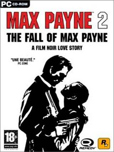 Max Payne 2. The Fall of Max Payne: A Film Noir Love Story