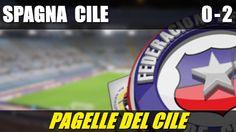 SPAGNA - CILE 0-2 - MONDIALI BRASILE 2014 - 18-6-2014 - LE PAGELLE DEL CILE