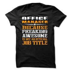 Office manager freaking awesome job title T Shirt, Hoodie, Sweatshirt