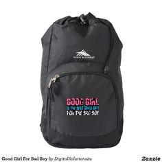 Good Girl For Bad Boy Backpack