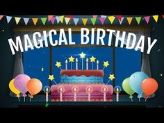 Magical Birthday animation Video, Happy Birthday wishes, greetings, e-card Animated Happy Birthday Wishes, Free Happy Birthday Cards, Romantic Birthday Wishes, Birthday Wishes With Name, Happy Birthday Greetings Friends, Happy 75th Birthday, Happy Birthday Wishes Photos, Birthday Wishes Cards, Birthday Songs