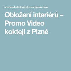 Obložení interiérů – Promo Video koktejl z Plzně