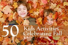 50 kids activities celebrating fall