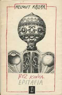 BEZ KOŃCA. EPITAFIA Helmut Kajzar, Kraków 1980, book cover by Daniel Mróz