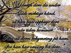 Ydmykhet: Ydmyk dere da under Guds mektige hånd...