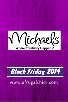 Black Friday 2014: Michael's Sales Ad | A Frugal Chick