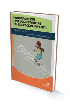 Programación por competencias en educación infantil (M.ª del C. Vieites, 2009): http://bit.ly/gCOfET