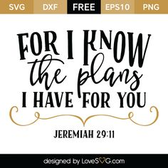 *** FREE SVG CUT FILE for Cricut, Silhouette and more *** Jeremiah 29:11