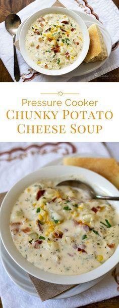 Creamy Pressure Cooker Potato Cheese Soup loaded with chunky potatoes bacon corn and two kinds of cheese. A hearty soup ready in just minutes in the pressure cooker. The post Chunky Potato Cheese Soup appeared first on Recipes. Hearty Potato Soup Recipe, Potato Cheese Soups, Cheese Potatoes, Potato Bacon Soup, Baked Potatoes, Instant Potato Soup Recipe, Potatoes Crockpot, Potato Food, Hearty Recipe