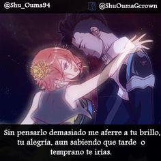 Sin Pensarlo demasiado me aferre a tu brillo aun sabiendo que tarde o temprano te irías. #Anime #anime #Frases