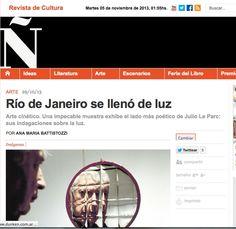 Medio: Revista ñ Diario Clarin  http://www.revistaenie.clarin.com/arte/Le-Parc-Lumiere-Rio-Janeiro-lleno-luz_0_1018098222.html