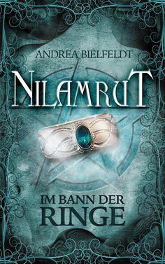 #Nilamrut - Im Bann der Ringe hat ein neues Gewandt bekommen. #Cover ©Traumstoff #ebook #AndreaBielfeldt #Fantasy #Trilogie