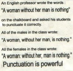 Commas do make a difference!!
