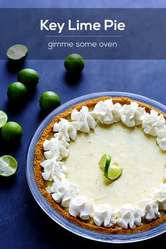 Key Lime Pie | Gimme Some Oven My second favorite, behind Mommy's butterscotch pie...  All off limits, of course.