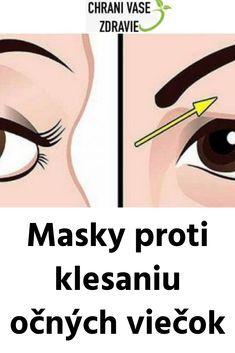 Masky proti klesaniu očných viečok Keto Recipes, Masky, Health Fitness, Hair Beauty, How To Make, Liquor, Health And Fitness, Gymnastics