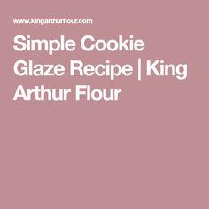 Simple Cookie Glaze Recipe | King Arthur Flour