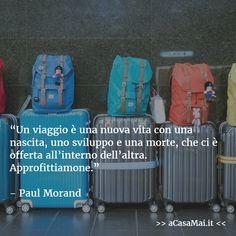 Paul Morand Citazioni Verità Vivere Esserci Viaggiare Perdersi Ritrovarsi
