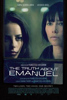 The Truth About Emanuel In Movie Theaters January 10, 2014, Directed by Francesca Gregorini