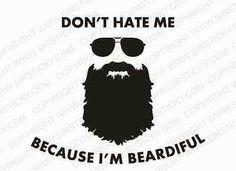Beardiful  Vinyl Decal Funny Meme Moustache Lumbersexual Metrojack Car Sticker