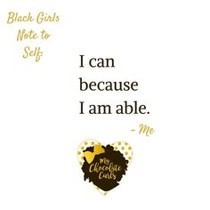 Black Girls Note to Self: You can. 💕#blackgirlsnotetoself #yesyoucan #inspiration #motivation #encouragement #quotes #sayings #wordstoliveby #wordsofwisdom #believeinyourself #confidence #blackgirlmagic #dreambig #mychocolatecurls #chocolatecutiemochabeauty