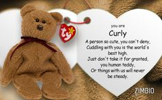 I took Zimbio's Beanie Baby bear quiz and I'm Curly! Who are you? - Quiz