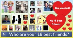 Who are your 18 best friends?