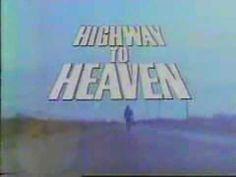 Highway To Heaven - YouTube