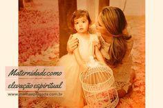 Maternidade como evolução espiritual