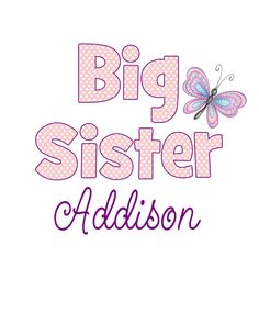 Big Sister Digital File Great for TShirt by CelebrationzbyMel, $2.95