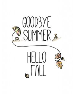 Free Goodbye Summer Hello Fall Printable